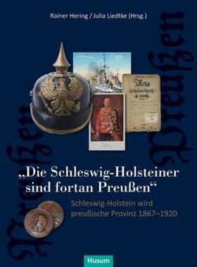 """""""Die Schleswig-Holsteiner sind fortan Preußen"""""""