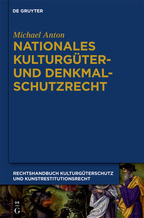 Anton   Nationales Kulturgüter- und Denkmalschutzrecht   Buch