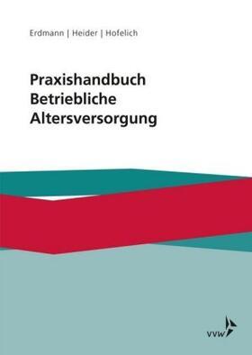 Praxishandbuch Recht der Betrieblichen Altersversorgung
