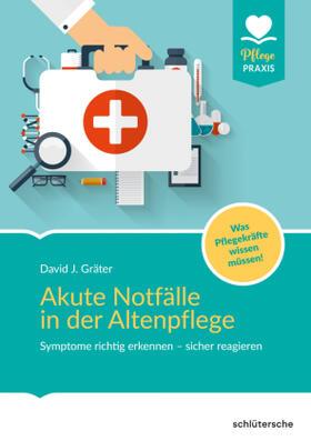Akute Notfälle in der Altenpflege