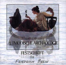 Altmodische Archäologie