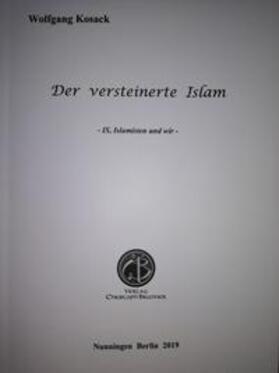 Der versteinerte Islam