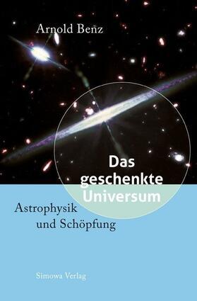 Das geschenkte Universum