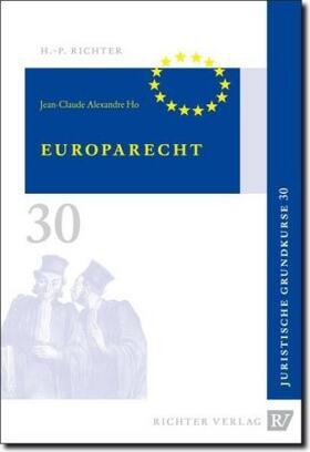 Alexandre Ho   Europarecht   Buch