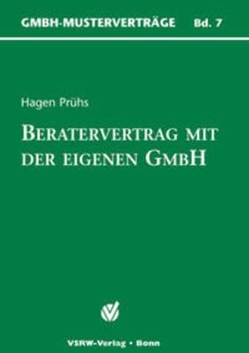 Beratervertrag mit der eigenen GmbH