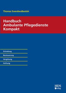 Ewerdwalbesloh | Handbuch Ambulante Pflegedienste Kompakt | Buch