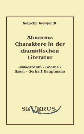 Abnorme Charaktere in der dramatischen Literatur