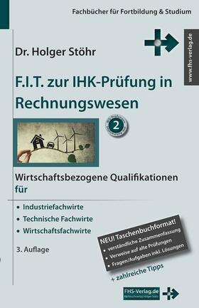 Stöhr Fit Zur Ihk Prüfung In Rechnungswesen Buch Fachmedien