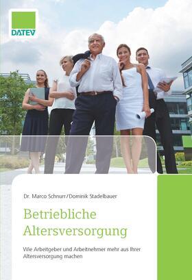 Schnurr/Stadelbauer | Betriebliche Altersversorgung | Buch