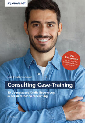 Das Insider-Dossier: Consulting Case-Training