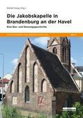 Die Jakobskapelle in Brandenburg an der Havel