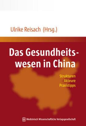 Reisach | Das Gesundheitswesen in China | Buch