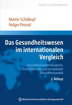 Schölkopf/Pressel | Das Gesundheitswesen im internationalen Vergleich | Buch