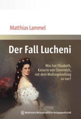 Der Fall Lucheni