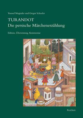 Turandot Die persische Märchenerzählung