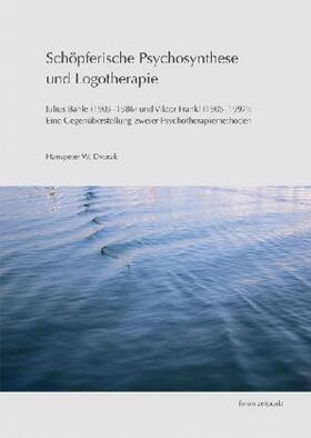 Schöpferische Psychosynthese und Logotherapie