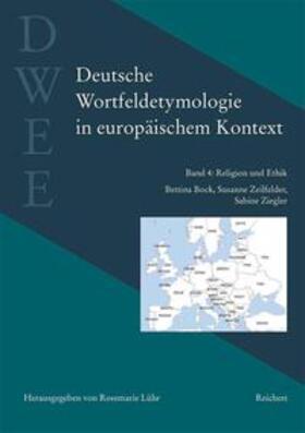 Deutsche Wortfeldetymologie in europäischem Kontext (DWEE)