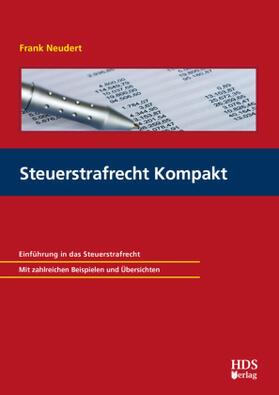 Steuerstrafrecht Kompakt