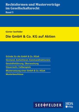 Seefelder | Die GmbH & Co. KG auf Aktien | Buch