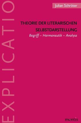 Theorie der literarischen Selbstdarstellung