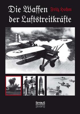 Die Waffen der Luftstreitkräfte