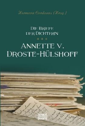 Briefe der Dichterin Annette von Droste-Hülshoff
