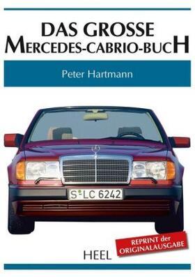 Das große Mercedes-Cabrio-Buch