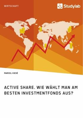 Active Share. Wie wählt man am besten Investmentfonds aus?