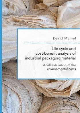 Life cycle and cost-benefit analysis of industrial packaging material. A full evaluation of the environmental costs