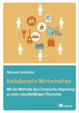 Lehmann | Kollaborativ Wirtschaften | Buch