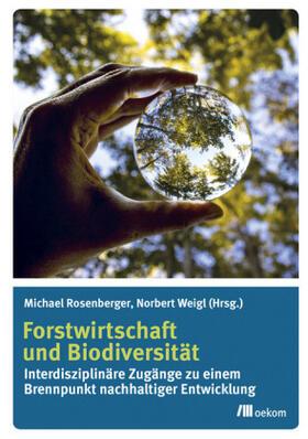 Forstwirtschaft und Biodiversität