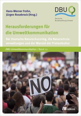 Frohn / Rosebrock   Herausforderungen für die Umweltkommunikation   Buch