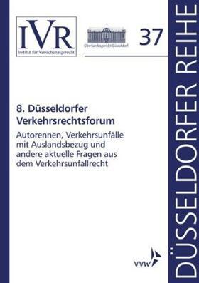 8. Düsseldorfer Verkehrsrechtsforum