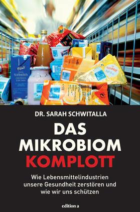 Das Mikrobiom-Komplott