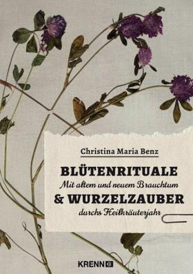 Blütenrituale & Wurzelzauber