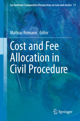 Reimann | Cost and Fee Allocation in Civil Procedure | Buch