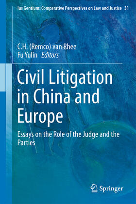 van Rhee / Yulin | Civil Litigation in China and Europe | Buch