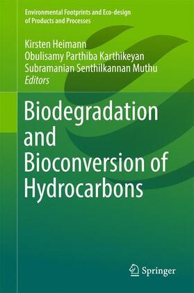Heimann / Karthikeyan / Muthu | Biodegradation and Bioconversion of Hydrocarbons | Buch