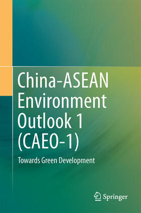 China-ASEAN Environment Outlook 1 (CAEO-1) | Buch