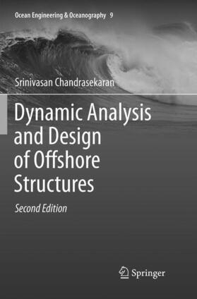 Dynamic Analysis and Design of Offshore Structures