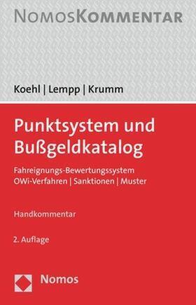 Koehl / Lempp / Krumm   Punktsystem und Bußgeldkatalog - Mängelexemplar, kann leichte Gebrauchsspuren aufweisen. Sonderangebot ohne Rückgaberecht. Nur so lange der Vorrat reicht.   Buch   sack.de