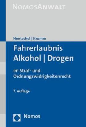 Hentschel / Krumm | Fahrerlaubnis - Alkohol - Drogen - Mängelexemplar, kann leichte Gebrauchsspuren aufweisen. Sonderangebot ohne Rückgaberecht. Nur so lange der Vorrat reicht. | Buch | sack.de