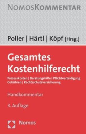 Poller / Härtl / Köpf | Gesamtes Kostenhilferecht - Mängelexemplar, kann leichte Gebrauchsspuren aufweisen. Sonderangebot ohne Rückgaberecht. Nur so lange der Vorrat reicht. | Buch | sack.de