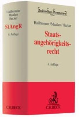 Hailbronner / Hecker / Maaßen | Staatsangehörigkeitsrecht: StAngR - Mängelexemplar, kann leichte Gebrauchsspuren aufweisen. Sonderangebot ohne Rückgaberecht. Nur so lange der Vorrat reicht. | Buch | sack.de