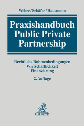 Weber / Schäfer / Hausmann   Praxishandbuch Public Private Partnership - Mängelexemplar, kann leichte Gebrauchsspuren aufweisen. Sonderangebot ohne Rückgaberecht. Nur so lange der Vorrat reicht.   Buch   sack.de