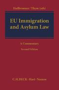 EU Immigration and Asylum Law - Mängelexemplar, kann leichte Gebrauchsspuren aufweisen. Sonderangebot ohne Rückgaberecht. Nur so lange der Vorrat reicht.