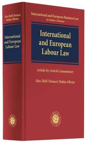 Ales / Bell / Deinert | International and European Labour Law - Mängelexemplar, kann leichte Gebrauchsspuren aufweisen. Sonderangebot ohne Rückgaberecht. Nur so lange der Vorrat reicht. | Buch | sack.de