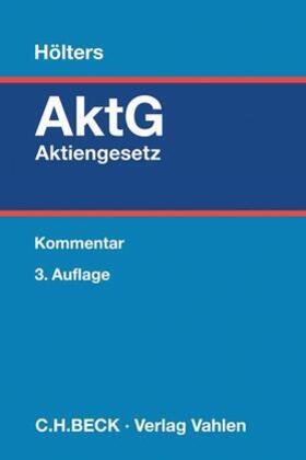 Hölters | Aktiengesetz: AktG - Mängelexemplar, kann leichte Gebrauchsspuren aufweisen. Sonderangebot ohne Rückgaberecht. Nur so lange der Vorrat reicht. | Buch | sack.de