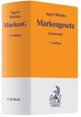 Ingerl / Rohnke   Markengesetz: MarkenG - Mängelexemplar, kann leichte Gebrauchsspuren aufweisen. Sonderangebot ohne Rückgaberecht. Nur so lange der Vorrat reicht.   Buch   sack.de