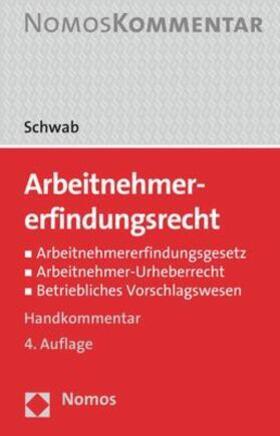 Schwab | Arbeitnehmererfindungsrecht | Buch | sack.de